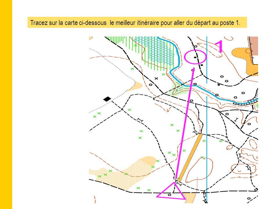 Tracez sur la carte ci-dessous le meilleur itinéraire pour aller du départ au poste 1.