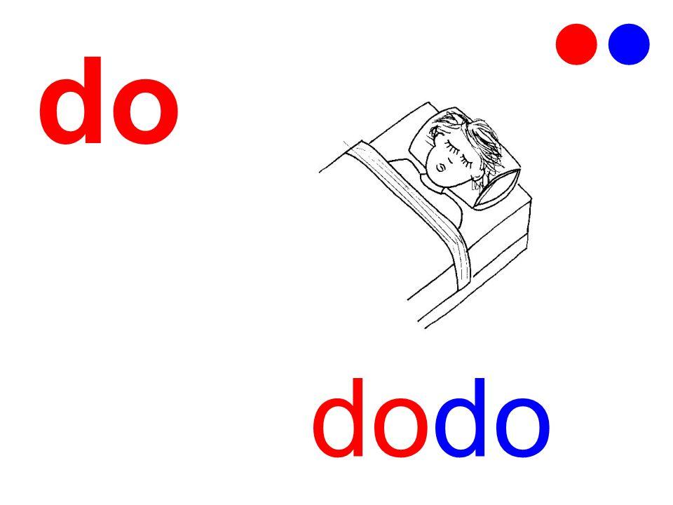   do dodo