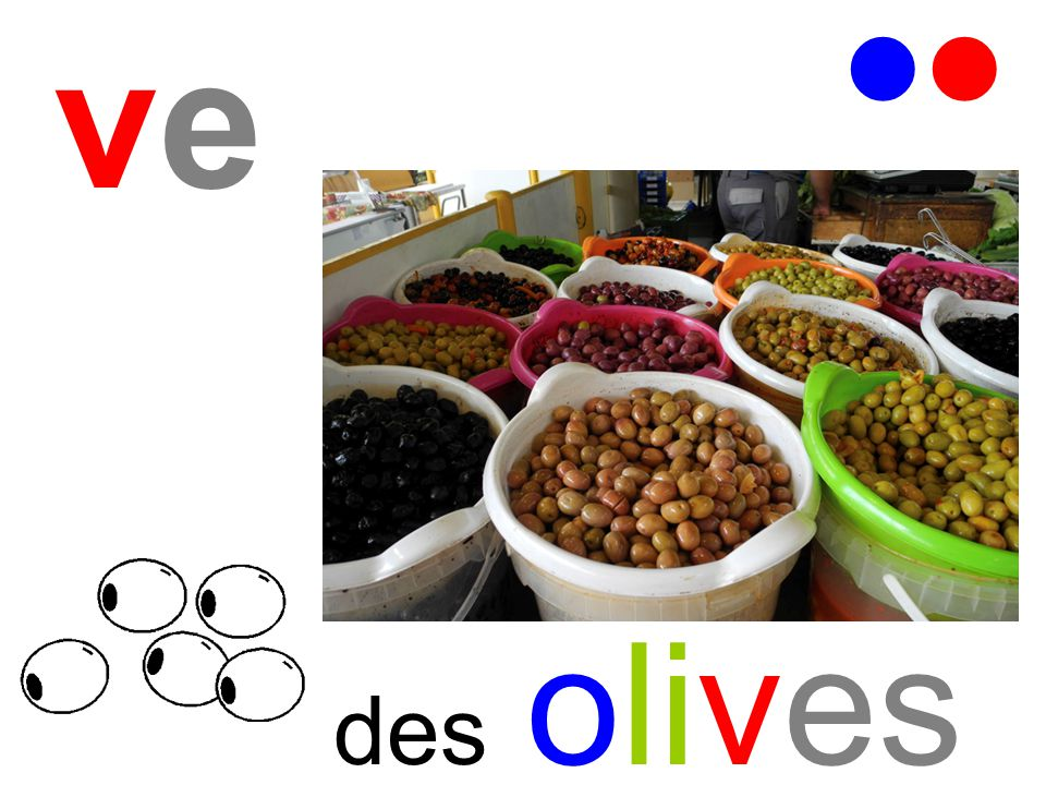ve   des olives