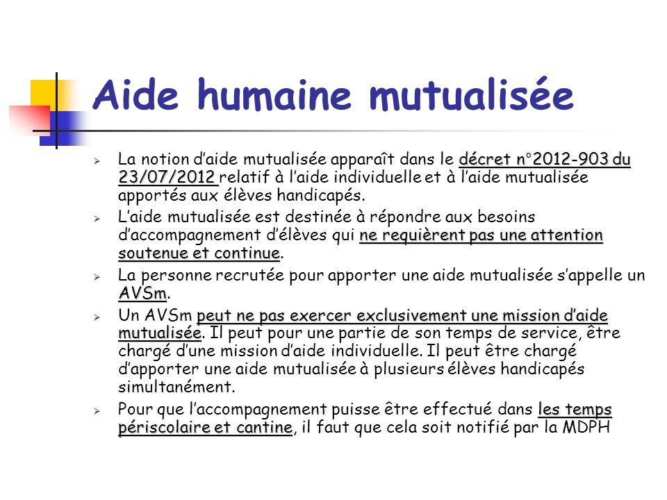 Aide humaine mutualisée
