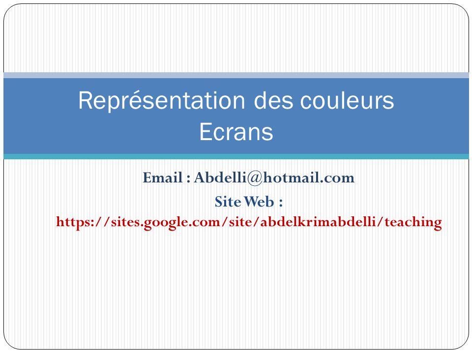 Représentation des couleurs Ecrans