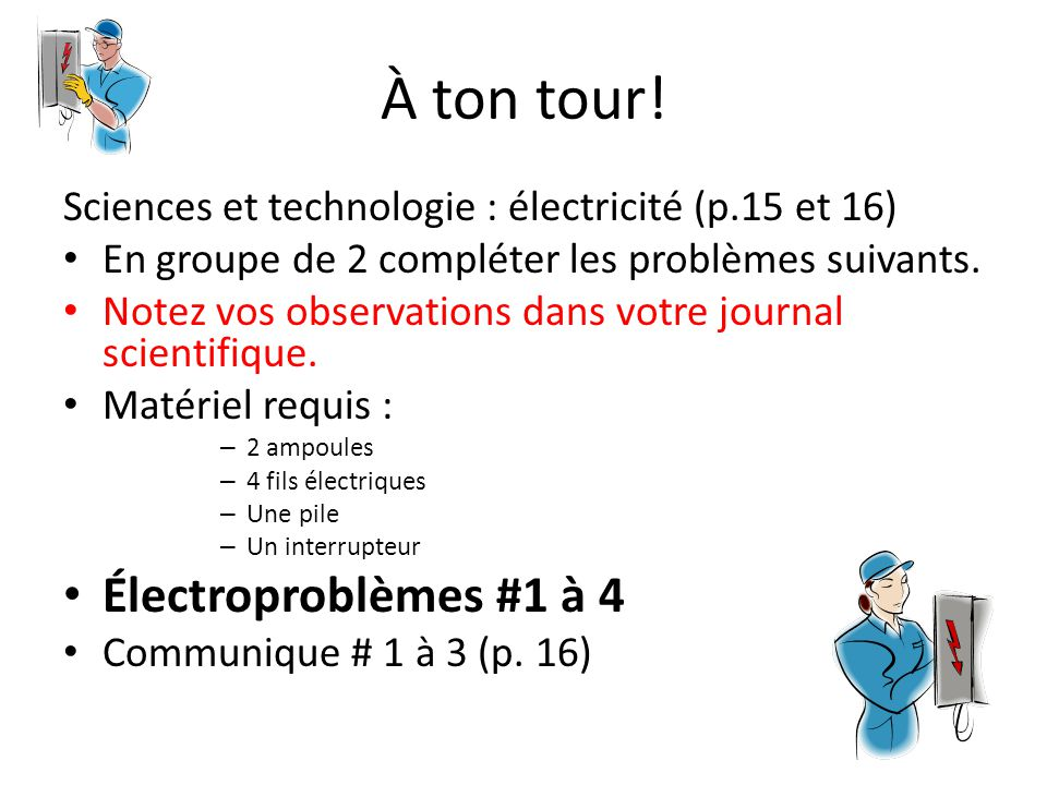 À ton tour! Électroproblèmes #1 à 4