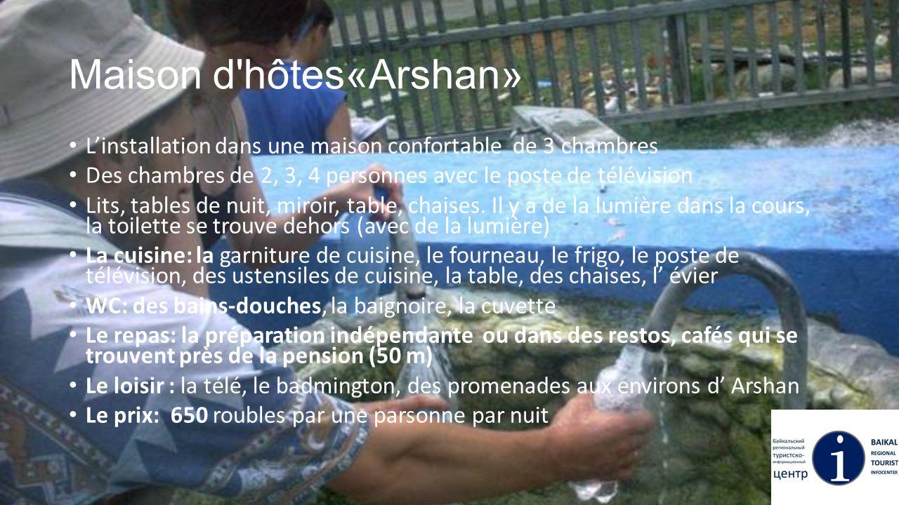Maison d hôtes«Arshan»