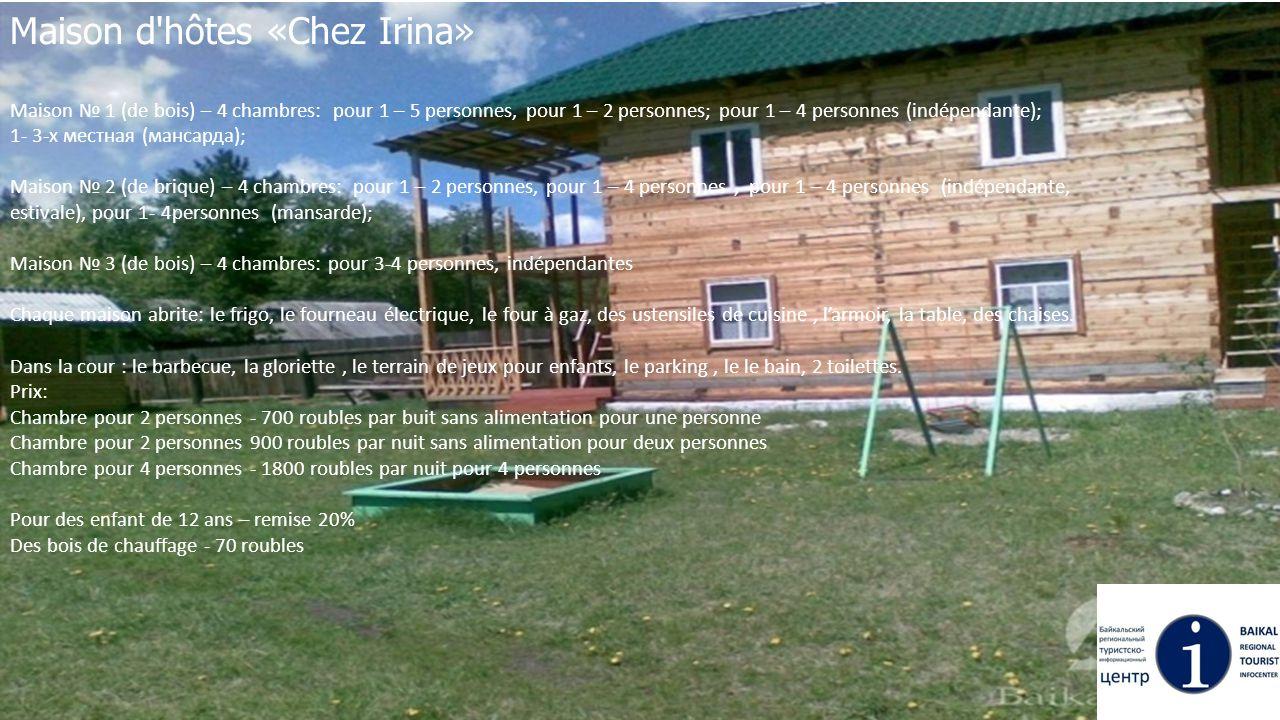 Maison d hôtes «Chez Irina»