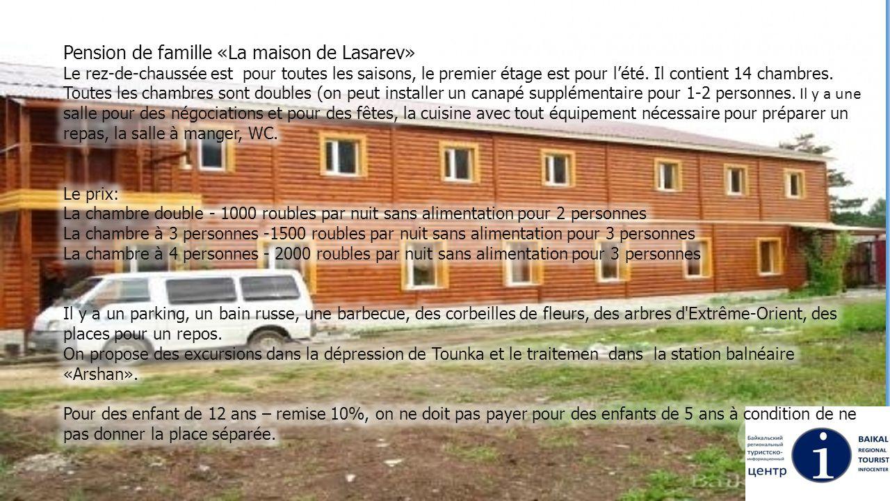 Pension de famille «La maison de Lasarev»