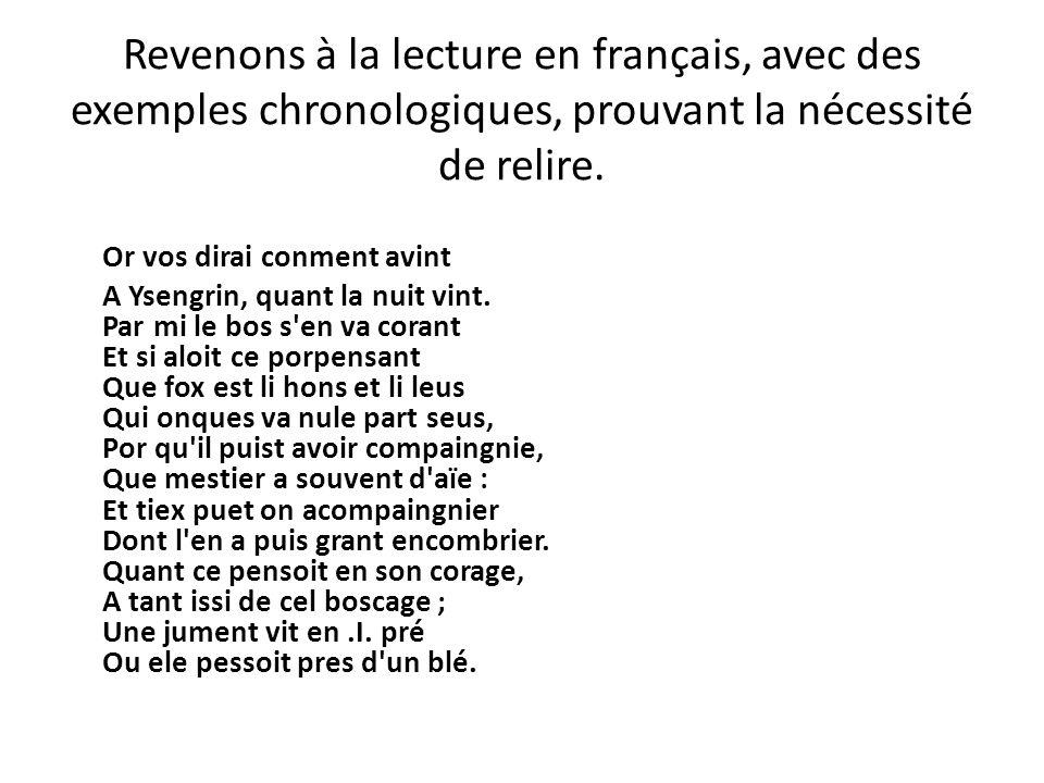 Revenons à la lecture en français, avec des exemples chronologiques, prouvant la nécessité de relire.