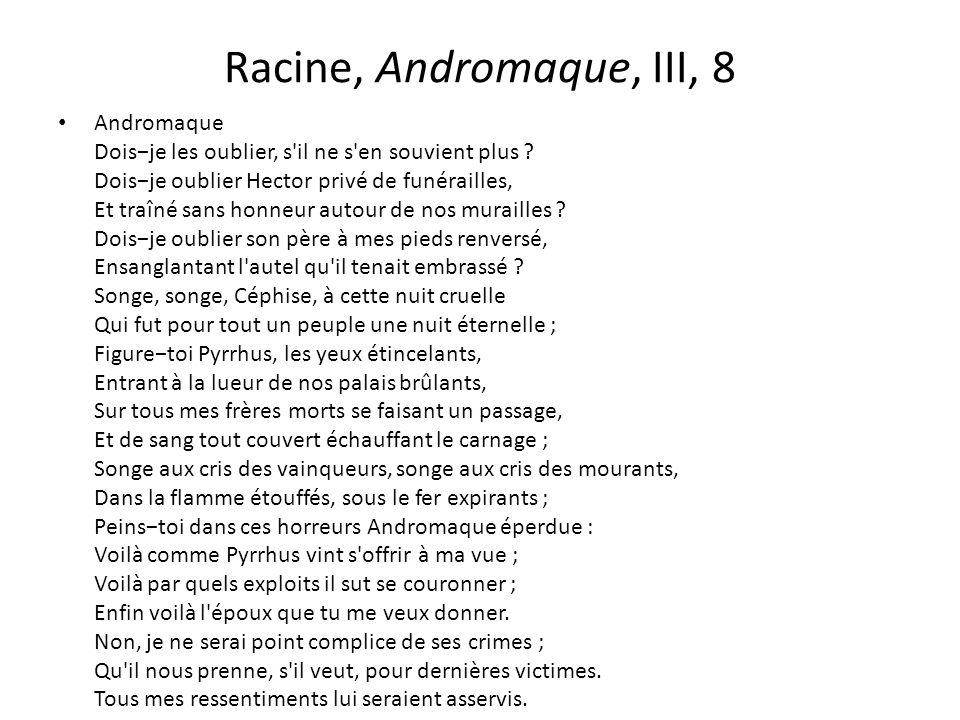 Racine, Andromaque, III, 8