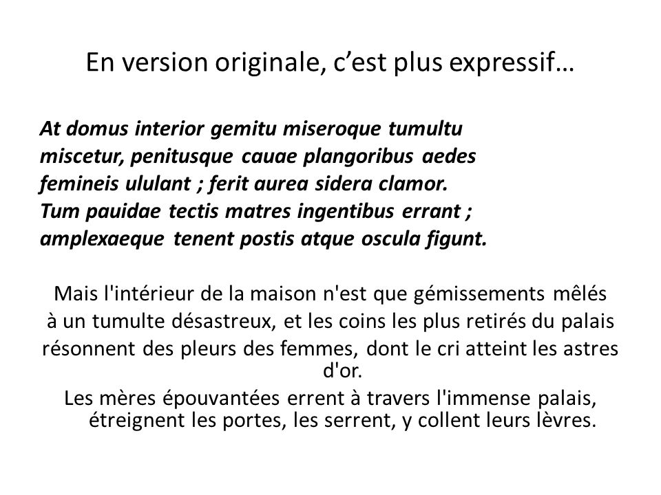 En version originale, c'est plus expressif…