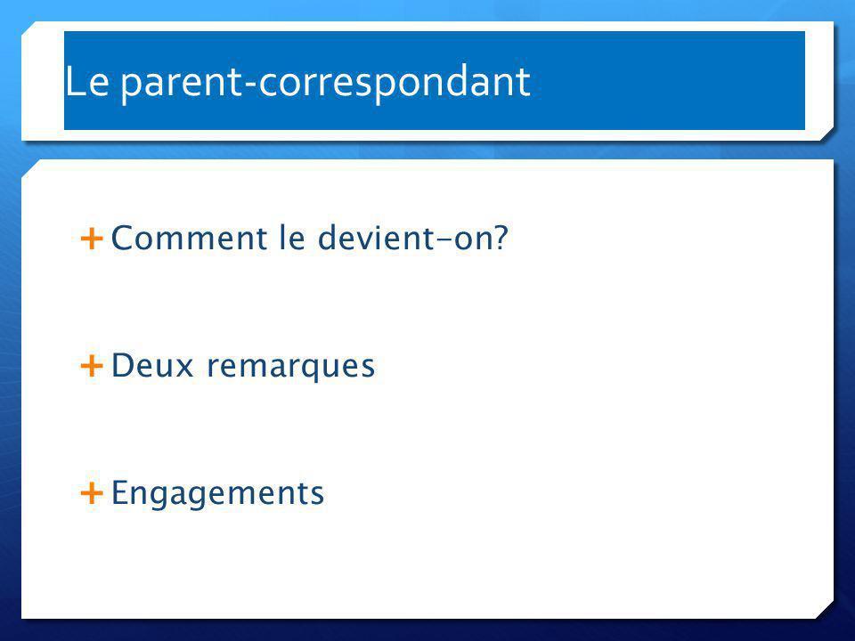 Le parent-correspondant