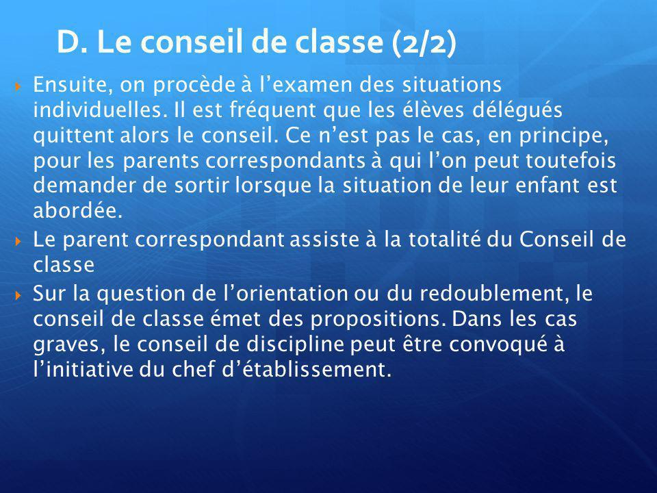 D. Le conseil de classe (2/2)