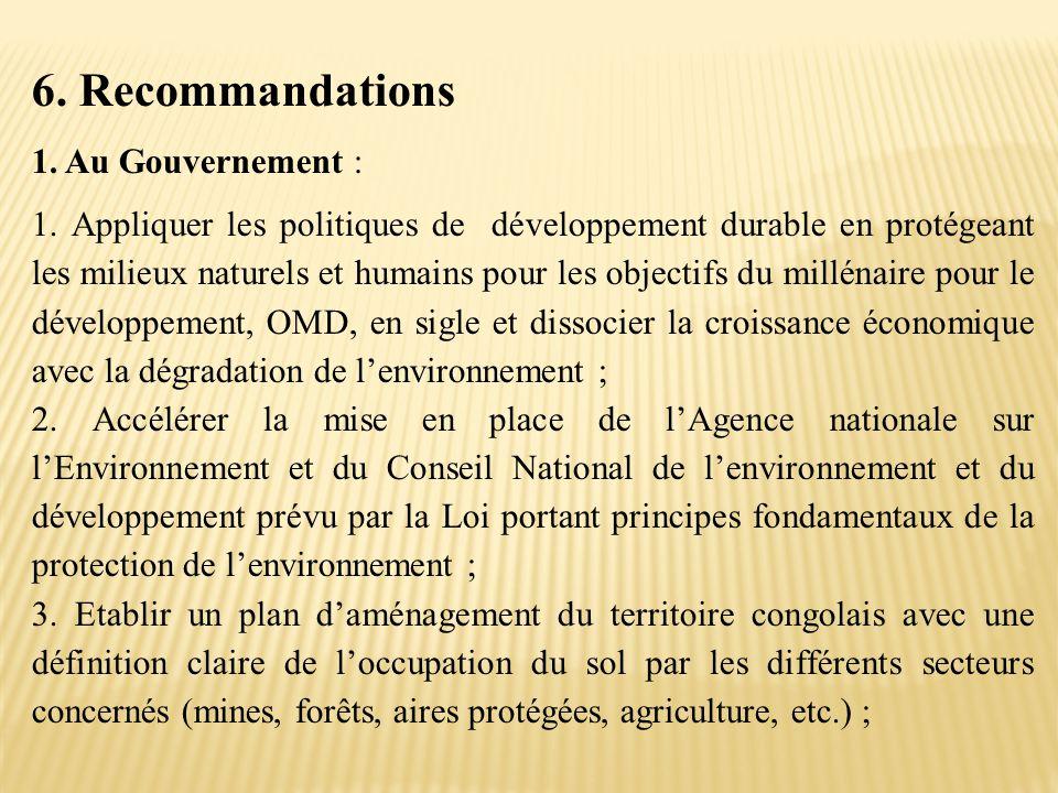 6. Recommandations 1. Au Gouvernement :