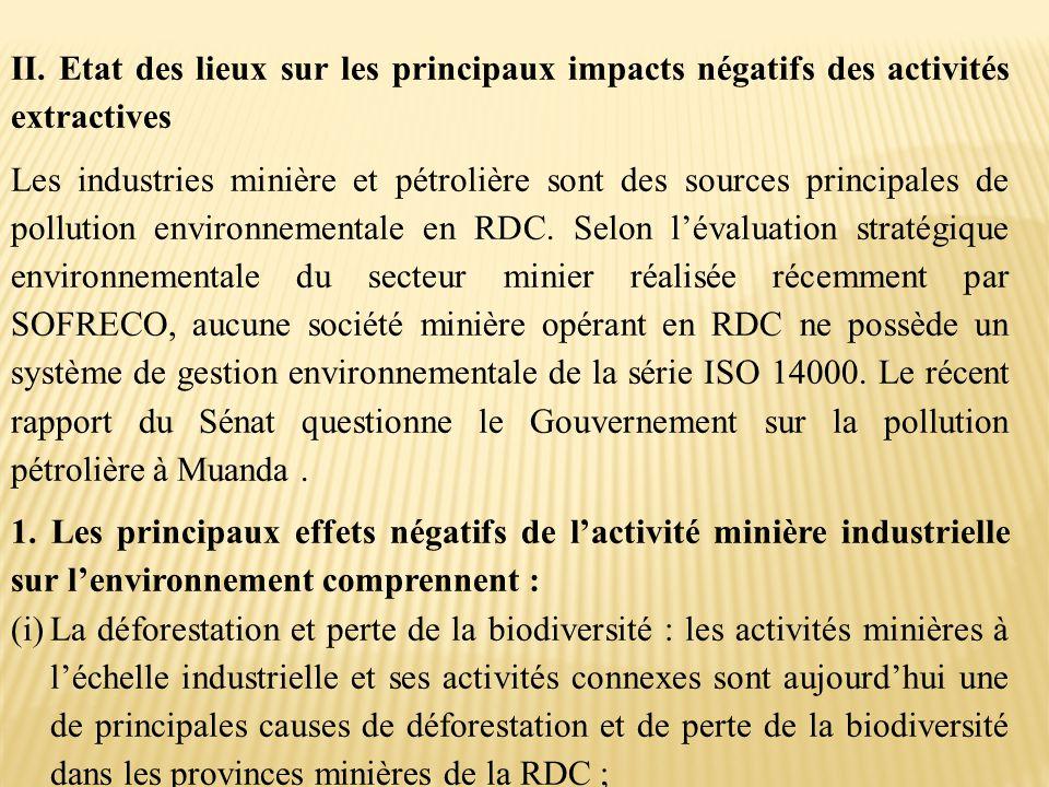 II. Etat des lieux sur les principaux impacts négatifs des activités extractives