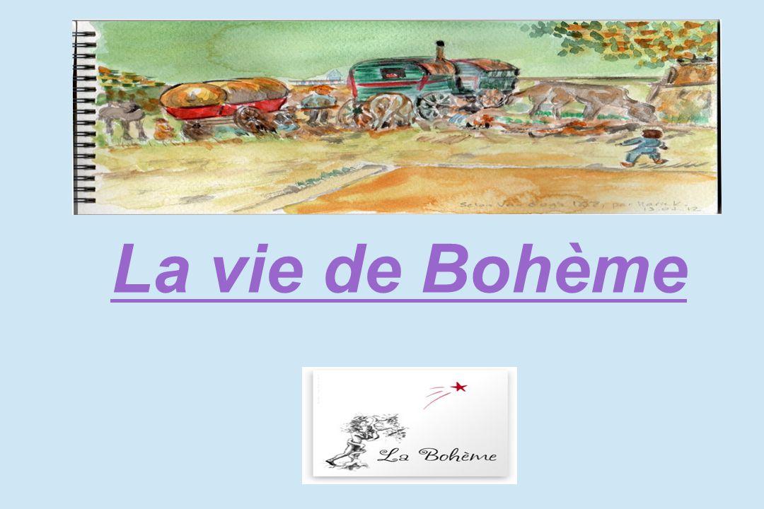 La vie de Bohème