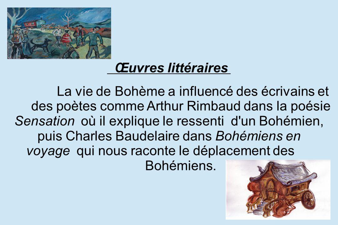 Œuvres littéraires. La vie de Bohème a influencé des écrivains et