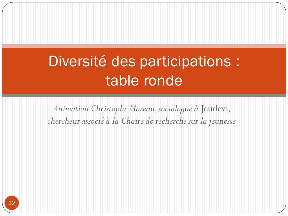 Diversité des participations : table ronde