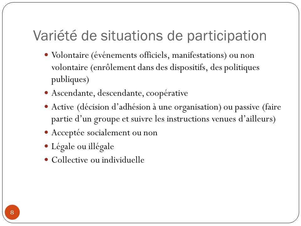 Variété de situations de participation