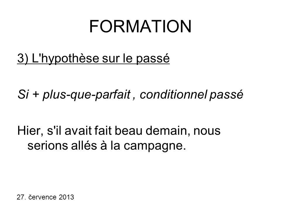 FORMATION 3) L hypothèse sur le passé