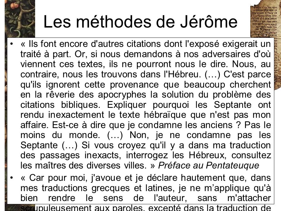 Les méthodes de Jérôme