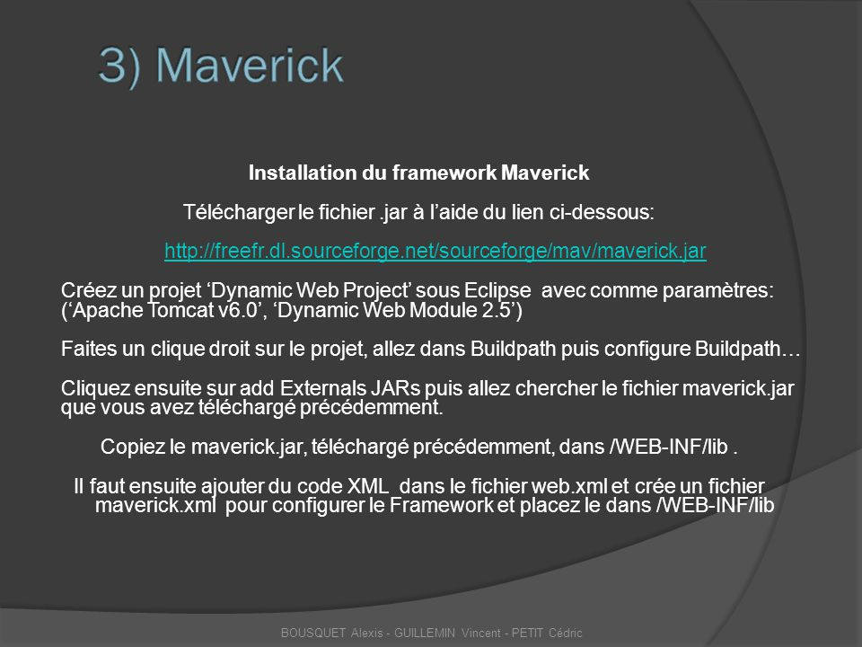 Installation du framework Maverick