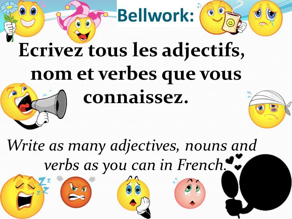 blessé Bellwork: Ecrivez tous les adjectifs, nom et verbes que vous connaissez.