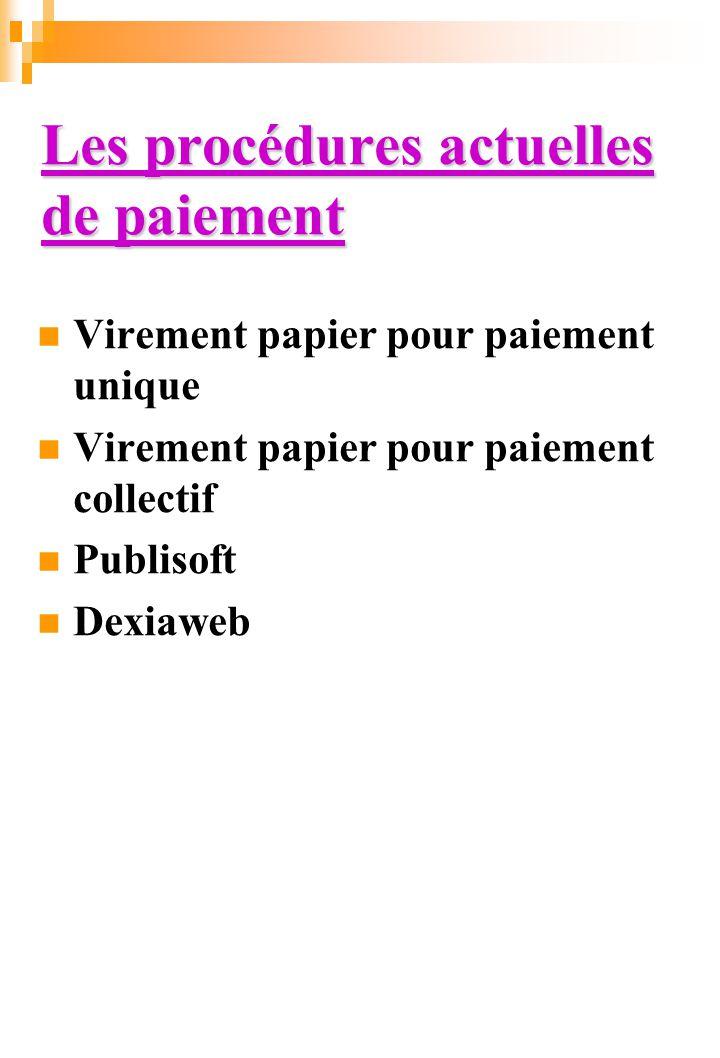 Les procédures actuelles de paiement