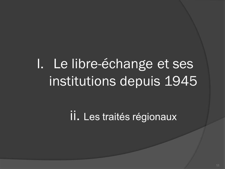 Le libre-échange et ses institutions depuis 1945 ii