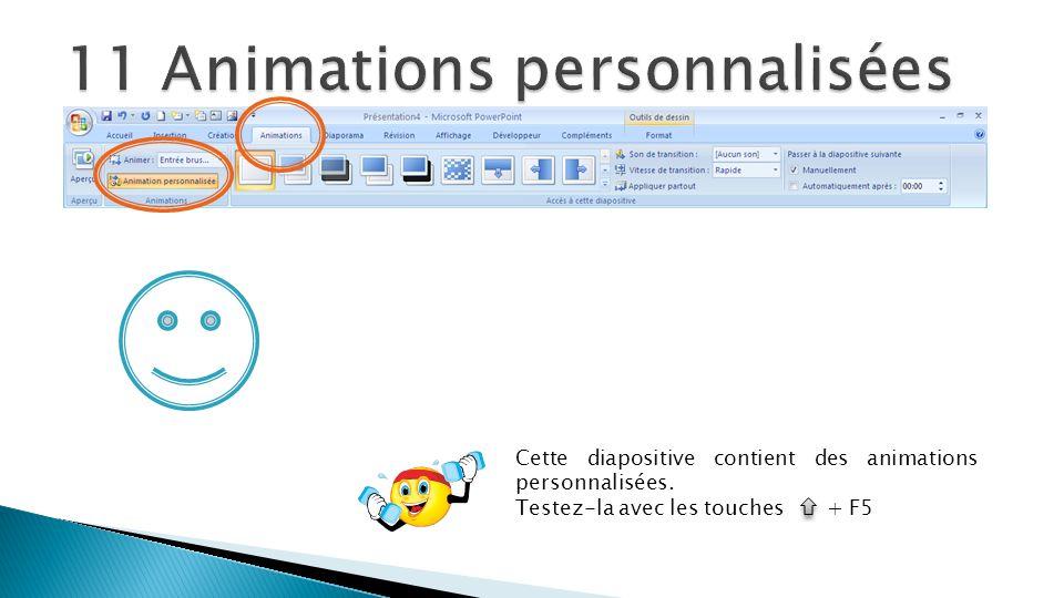 11 Animations personnalisées