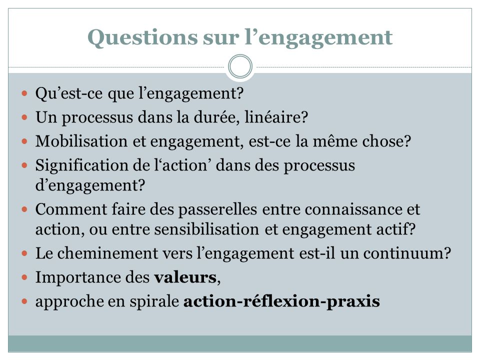 Questions sur l'engagement