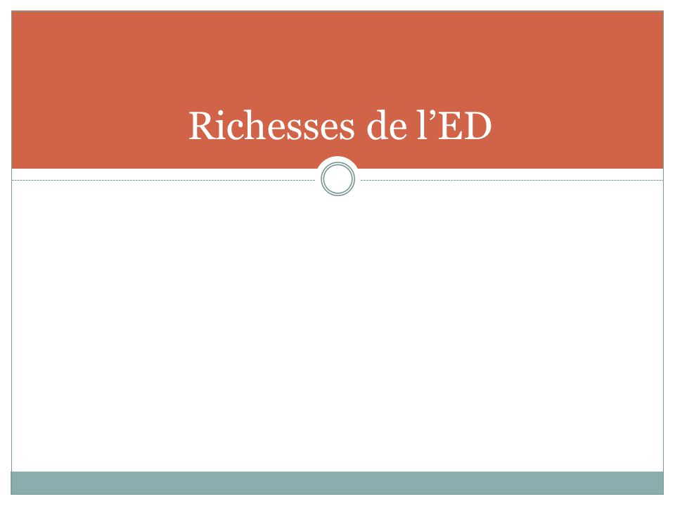 Richesses de l'ED