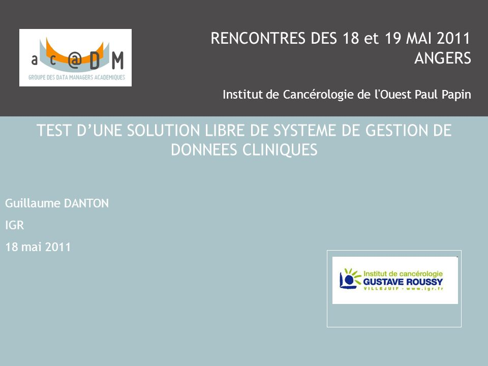 TEST D'UNE SOLUTION LIBRE DE SYSTEME DE GESTION DE DONNEES CLINIQUES