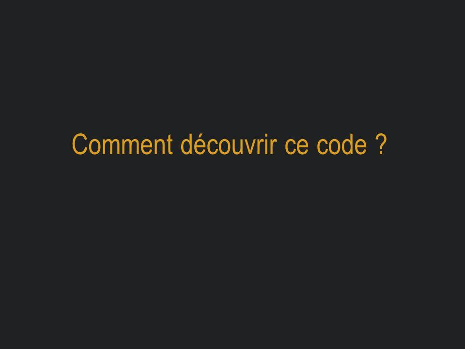 Comment découvrir ce code