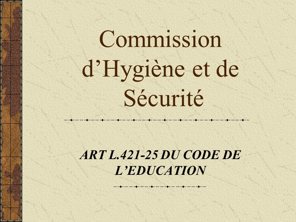 Commission d'Hygiène et de Sécurité