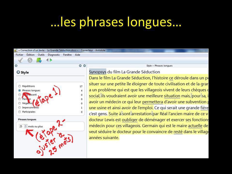 …les phrases longues…