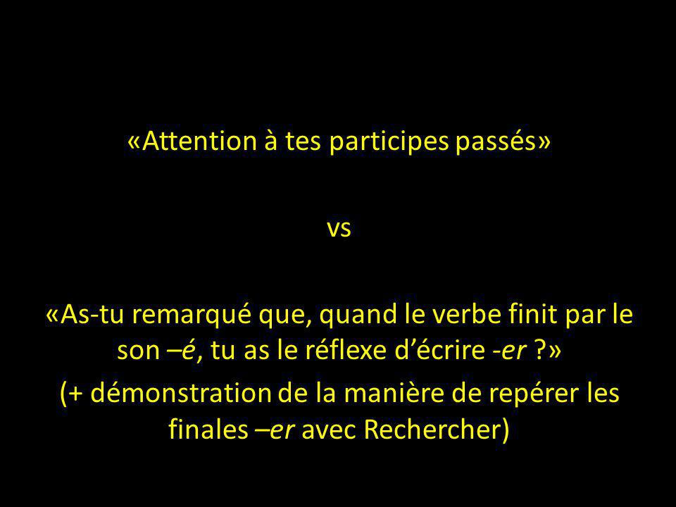 «Attention à tes participes passés»