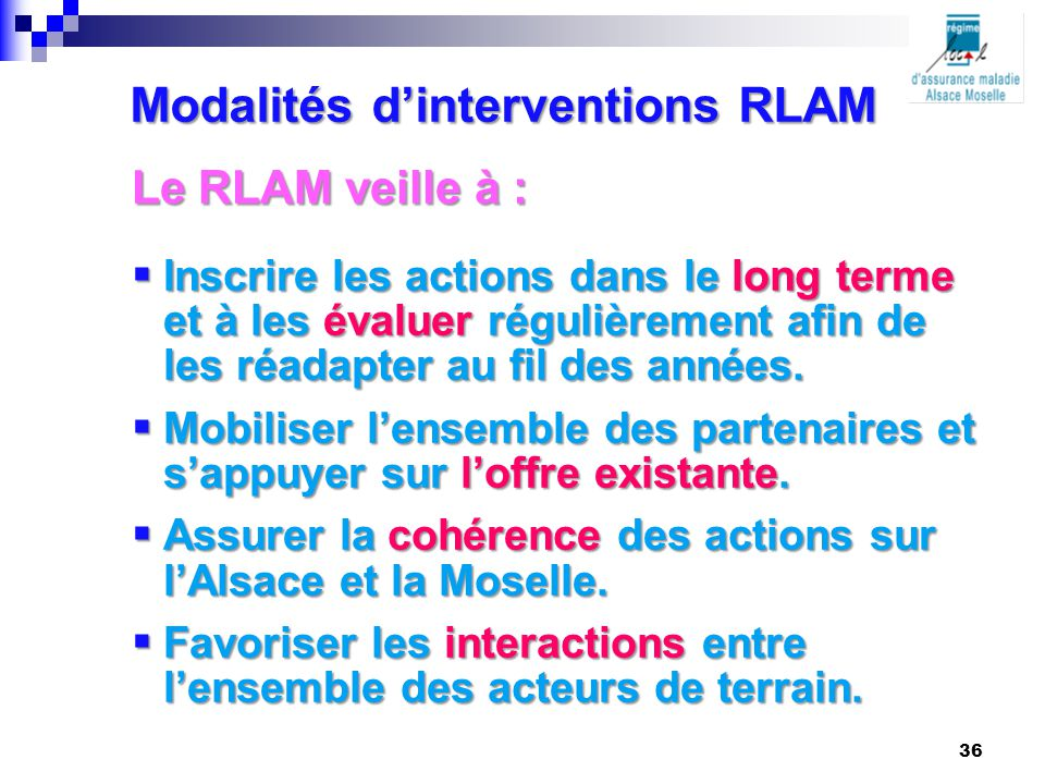 Modalités d'interventions RLAM
