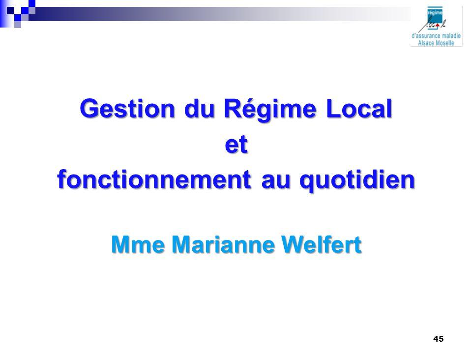 Gestion du Régime Local fonctionnement au quotidien