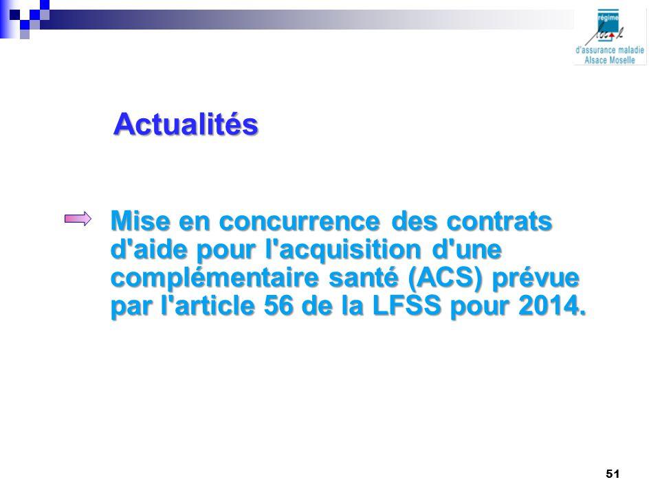 Actualités Mise en concurrence des contrats d aide pour l acquisition d une complémentaire santé (ACS) prévue par l article 56 de la LFSS pour 2014.
