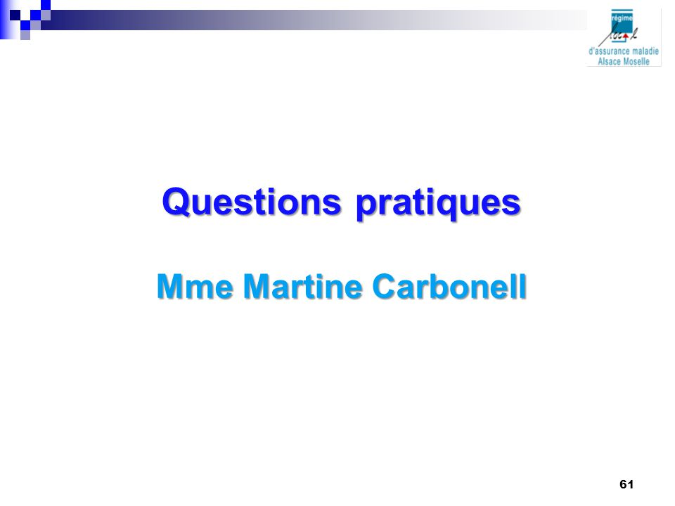 Questions pratiques Mme Martine Carbonell 61