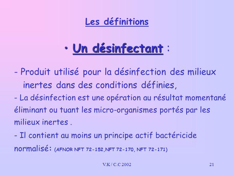 Un désinfectant : Les définitions