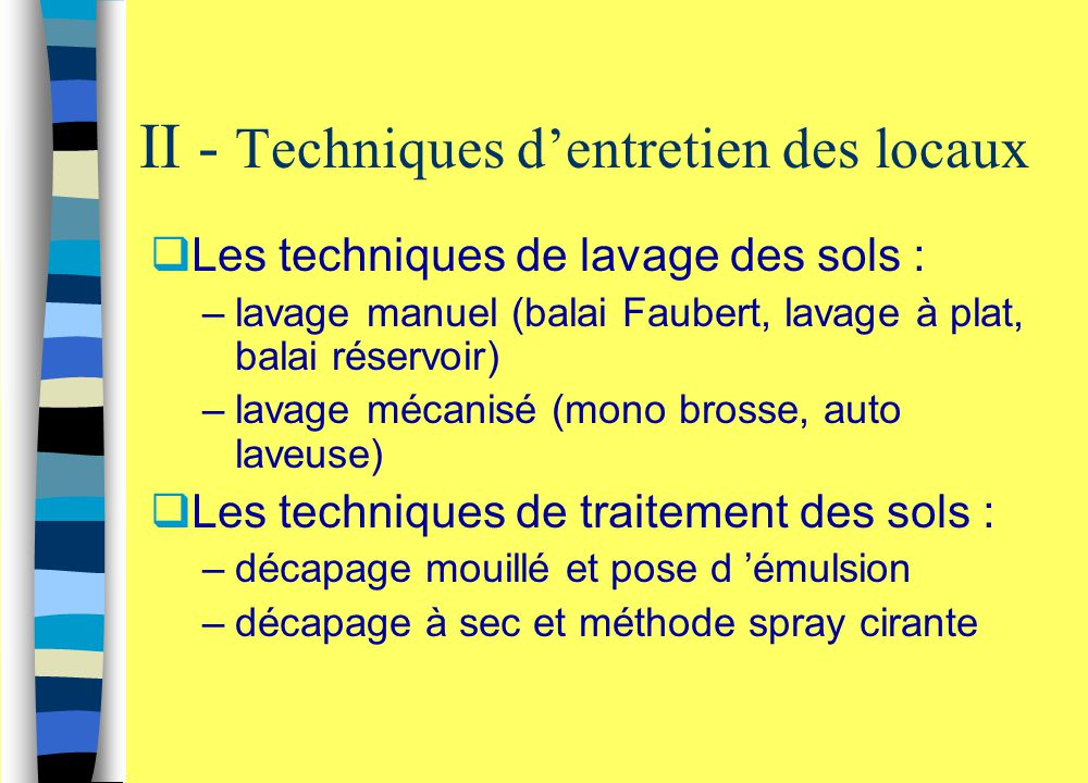 II - Techniques d'entretien des locaux