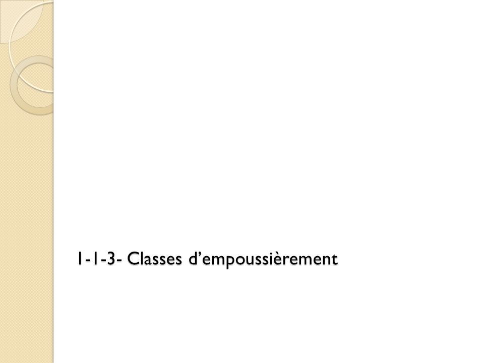 1-1-3- Classes d'empoussièrement
