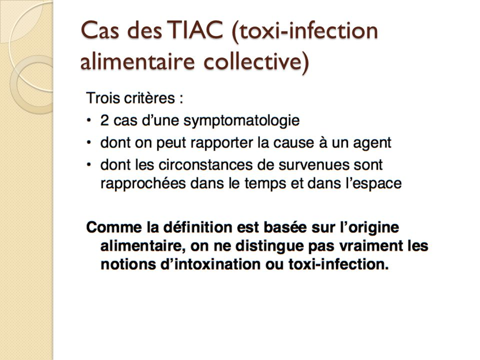 Cas des TIAC (toxi-infection alimentaire collective)