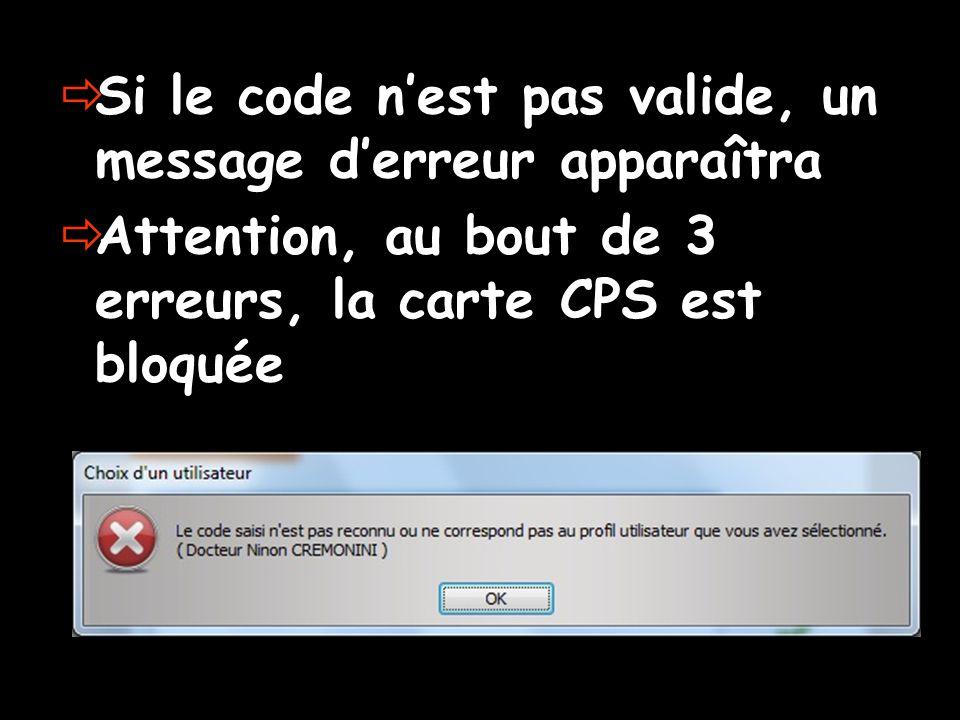 Si le code n'est pas valide, un message d'erreur apparaîtra