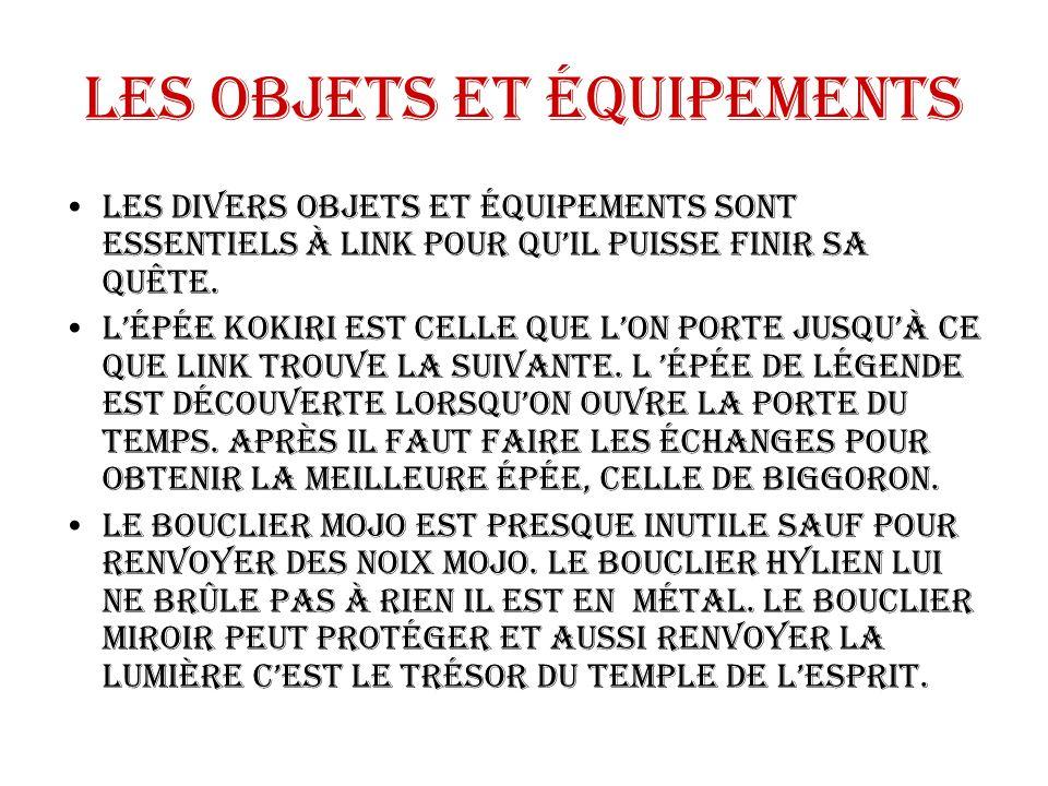 Les objets et équipements