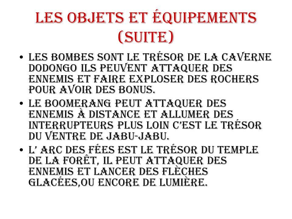 Les objets et équipements (suite)