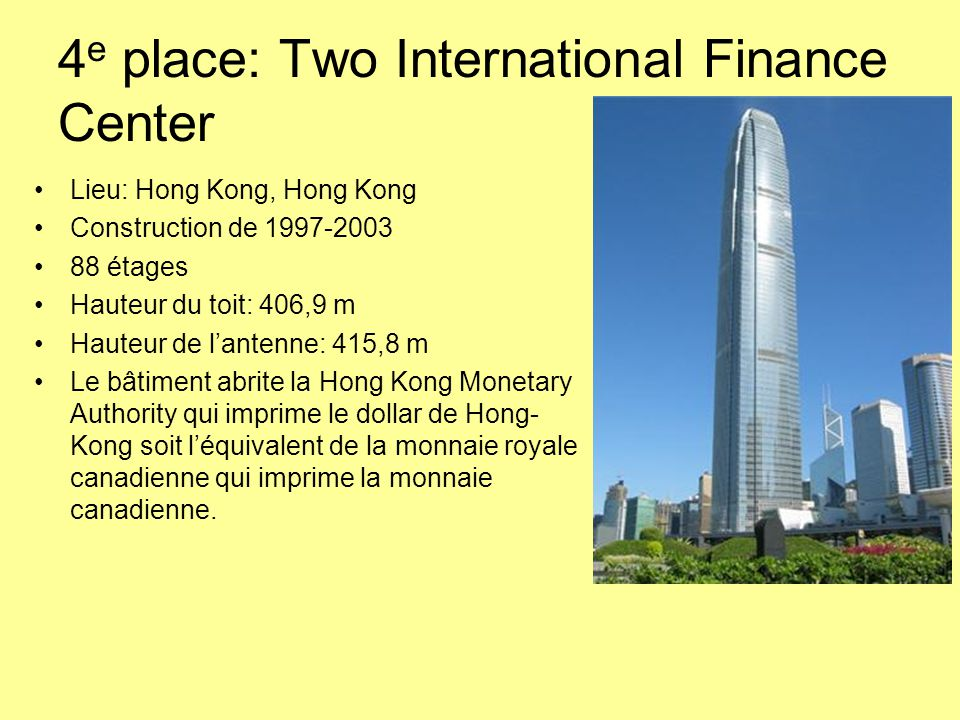 4e place: Two International Finance Center