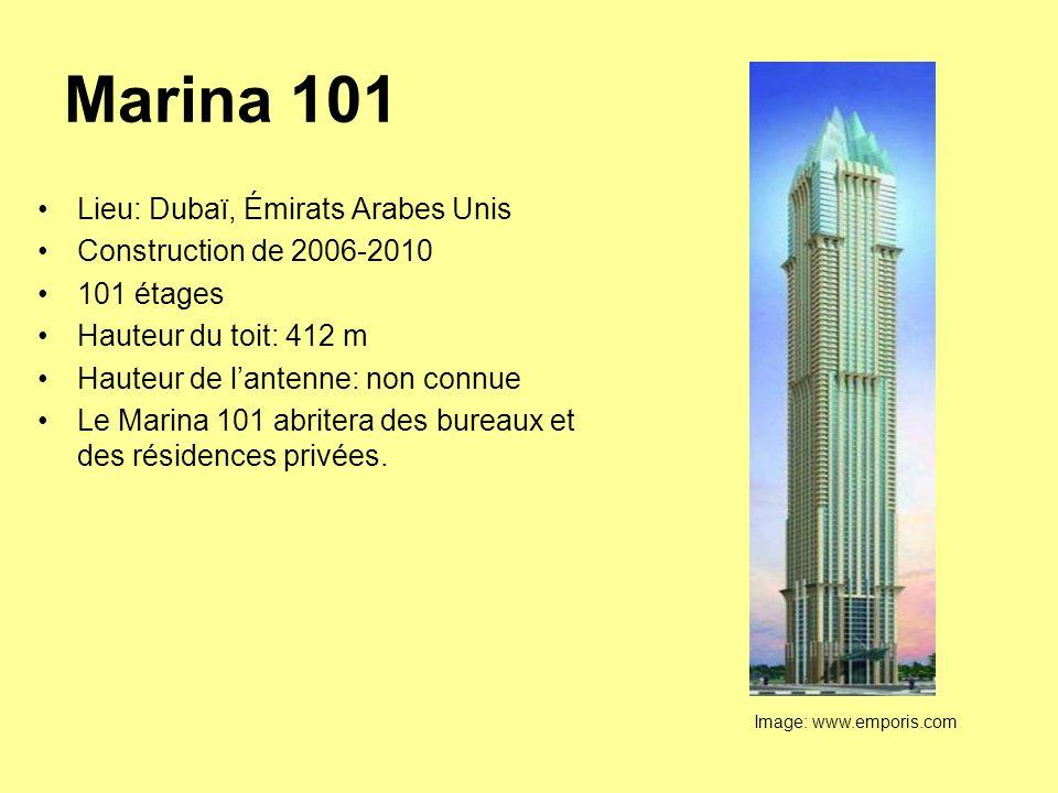 Marina 101 Lieu: Dubaï, Émirats Arabes Unis Construction de 2006-2010