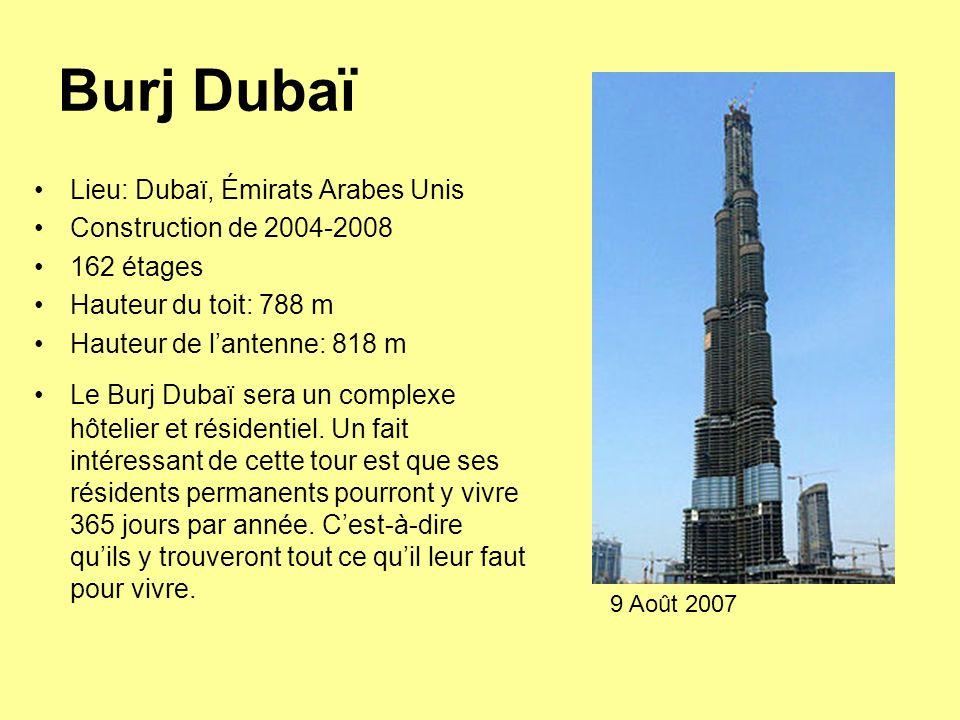 Burj Dubaï Lieu: Dubaï, Émirats Arabes Unis Construction de 2004-2008
