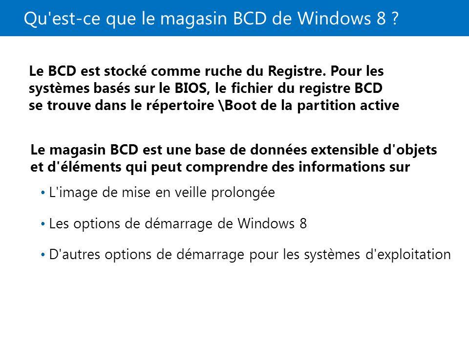 Qu est-ce que le magasin BCD de Windows 8