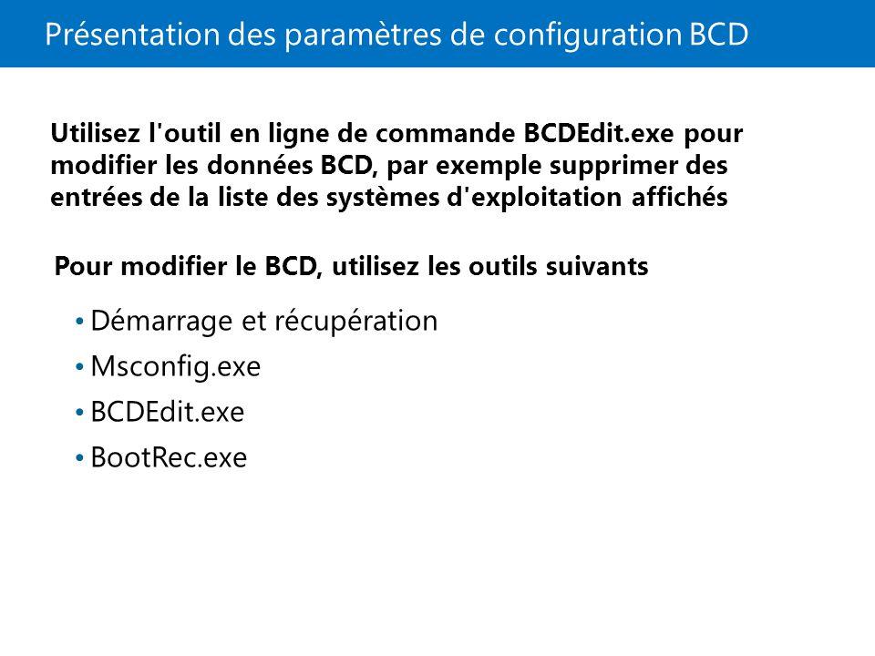 Présentation des paramètres de configuration BCD